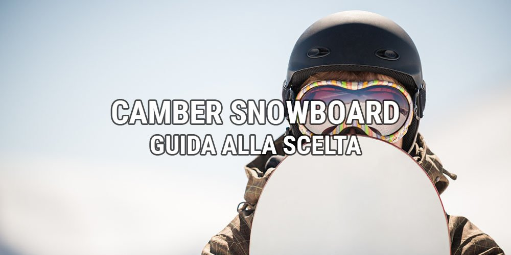 camber snowboard
